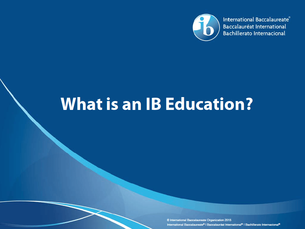 Text reads What is an IB Education?