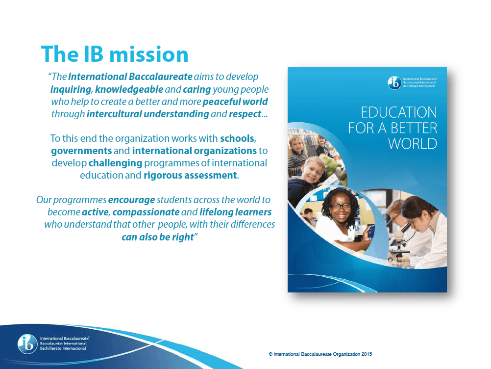 The IB Mission
